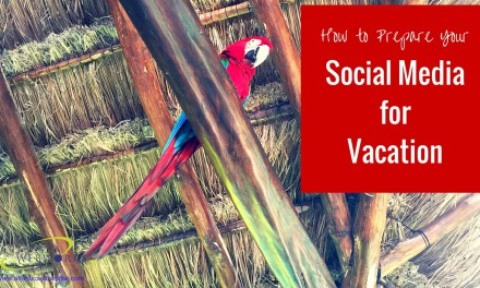 How to Manage Your Social Media When You're on Vacation