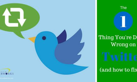 The One Thing You're Doing Wrong on Twitter and How to Fix It