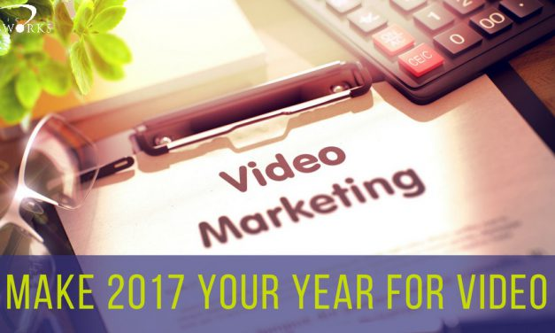 Why is Video So Important for Your Business in 2017?