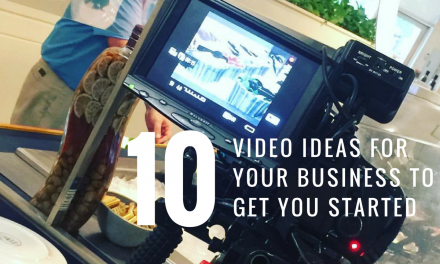 10 Video Ideas for Your Business to Get You Started