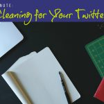 Marketing Minute: How to Clear the Clutter in Your Twitter Feed