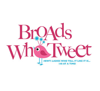 Broads Who Tweet
