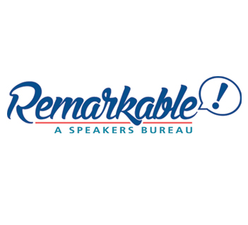 Remarkable: A Speaker's Bureau
